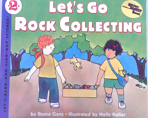 Let's read and find out science:Let's Go Rock Collecting   L3.7